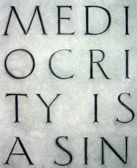 Mediocrity is Sin