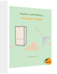 Toytles: Leaf Raking Player's Guide